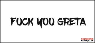 Fuck You Greta 15cm