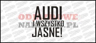 Audi i wszystko jasne Nowy Wzór 13cm
