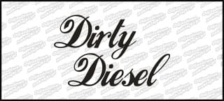 Dirty Diesel 15cm