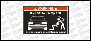 Do not touch my BMW E30 biało czerwona 15cm