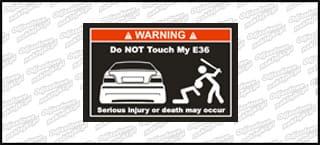 Do not touch my BMW E36 biało czerwona 15cm
