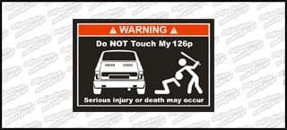 Do not touch my Fiat 126p biało czerwona 15cm