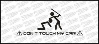 Don't touch my car B 15cm
