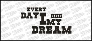Every day i see my dream 15cm