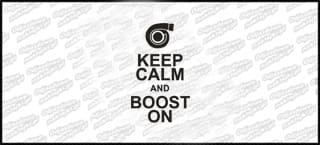Keep Calm And Boost On 15cm