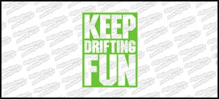 Keep Drifting Fun Zielona 10cm