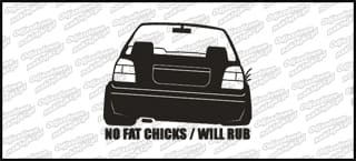 No fat chicks will rub VW Golf MK3 10cm