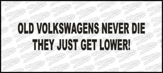 Old Volkswagens Never Die 15cm