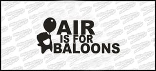 Air is for baloons A 15cm