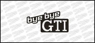 Bye Bye GTI 15cm