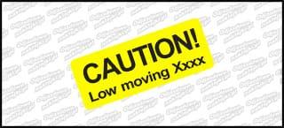 CAUTION! Low moving XXX 12cm żółto czarna