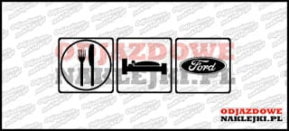 Eat Sleep Ford 15cm