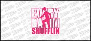 Every Day I'm Shufflin B 15cm