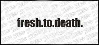 fresh. to. death. 15cm