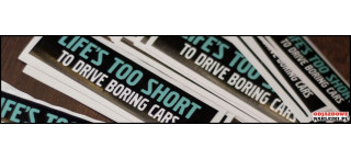Life's too short to drive boring cars 13,5cm Kolor