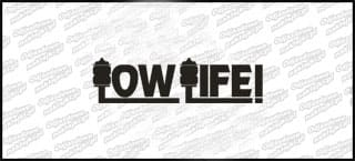 Low Life 15cm
