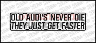 Old Audi's Never Die 15cm