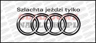 Szlachta jeździ tylko Audi 15cm